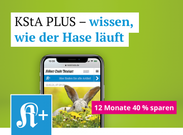 KStA PLUS 12 Monate zum Vorteilspreis
